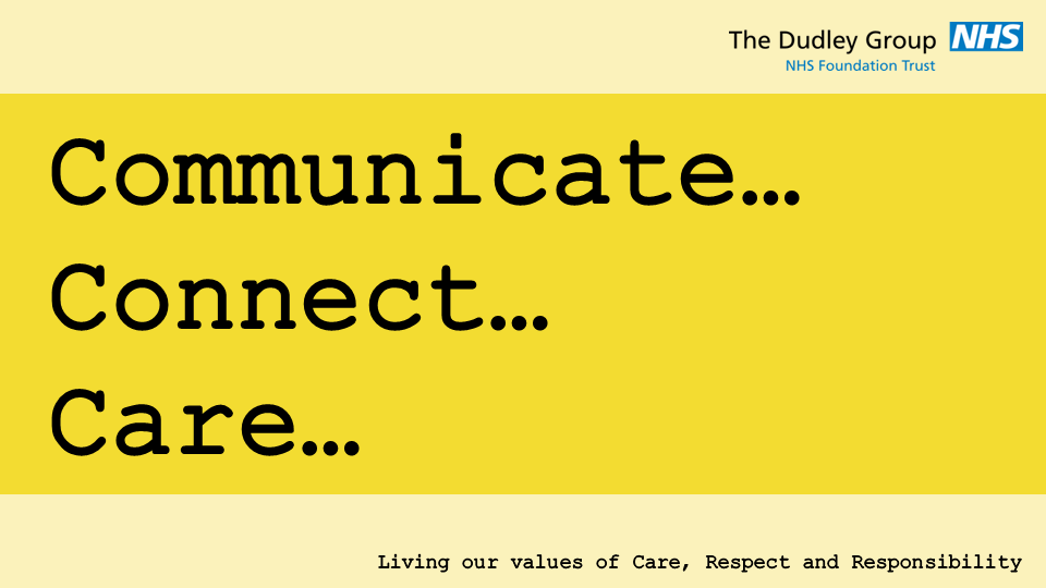 Communicate, Connect, Care