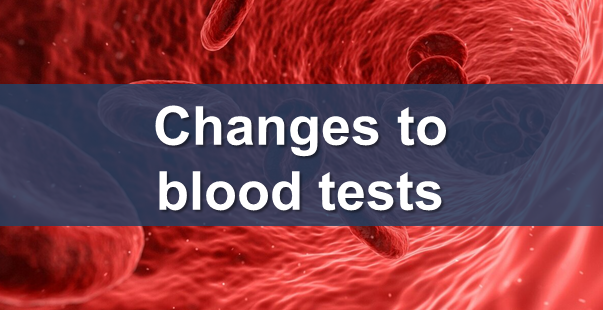 Changes to blood tests from 12th October 2020